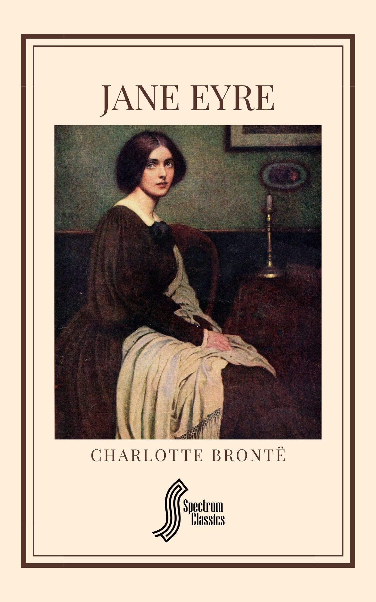 Jane Eyre (Spectrum Classics Book 13)