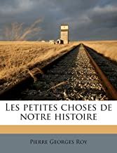 Les petites choses de notre histoire (French Edition)