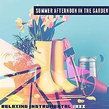 Summer Afternoon in the Garden – Relaxing Instrumental Jazz