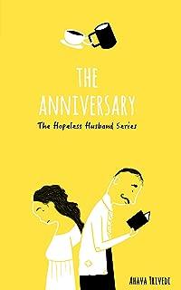 The Anniversary (The Hopeless Husband Series, #1)
