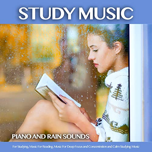 Ambient Music For Reading and Sounds of Rain by Rain Sounds