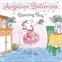 Dancing Day (Angelina Ballerina)