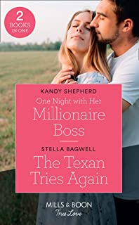 One Night With Her Millionaire Boss / The Texan Tries Again: One Night with Her Millionaire Boss / The Texan Tries Again (...
