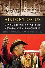 HISTORY OF US: Nisenan Tribe of the Nevada City Rancheria