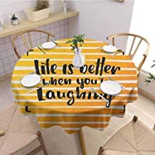Quote Easy to Care for Leakproof and Durable Round Tablecloth Life is Better When You are Laughing Hand Drawn Calligraphy on Stripes Outdoor Picnic D67 Inch Round Orange Yellow and Black