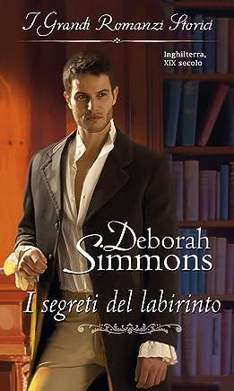 I segreti del labirinto: I Grandi Romanzi Storici (Italian Edition)