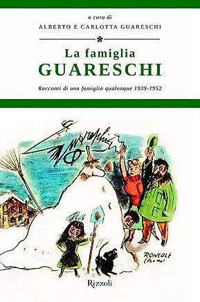 La famiglia Guareschi #1 1939-1952: Le opere di Giovannino Guareschi #23