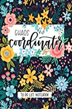 Chaos Coordinator: To Do List Notebook: To Do & Dot Grid Matrix: Modern Florals with Hand Lettering Art 0229