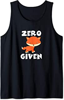 Inappropriate Gifts For Friends Sarcastic Zero Fox Given Tank Top