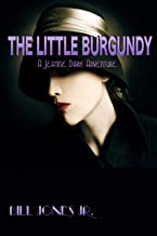 The Little Burgundy: A Jeanne Dark Adventure