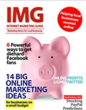 Internet Marketing Guide Magazine - Issue 3 (IMG Issue 3)