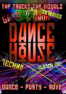 Dance House: Party, Rave, Techno Music & Visuals