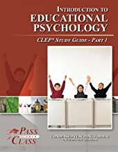 Introduction to Educational Psychology CLEP Test Study Guide - Pass Your Class - Part 1
