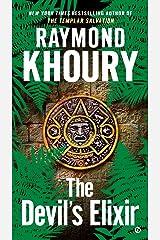 The Devil's Elixir (Templar series Book 3) Kindle Edition