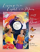 Living by the Light of the Moon: 2019 Moon Book