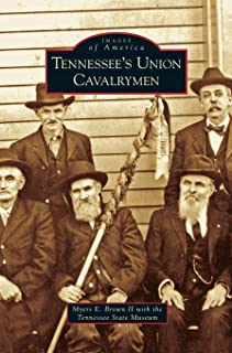 Tennessee's Union Cavalrymen