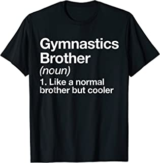 Gymnastics Brother Definition T-shirt Funny Sports Tee