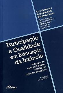 Participação e qualidade em educação da infância: percursos de compartilhamento reflexivo em contextos educativos