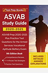 ASVAB Study Guide 2020-2021: ASVAB Prep 2020-2021 Plus Practice Test Questions for the Armed Services Vocational Aptitude Battery Exam [9th Edition Book] Paperback