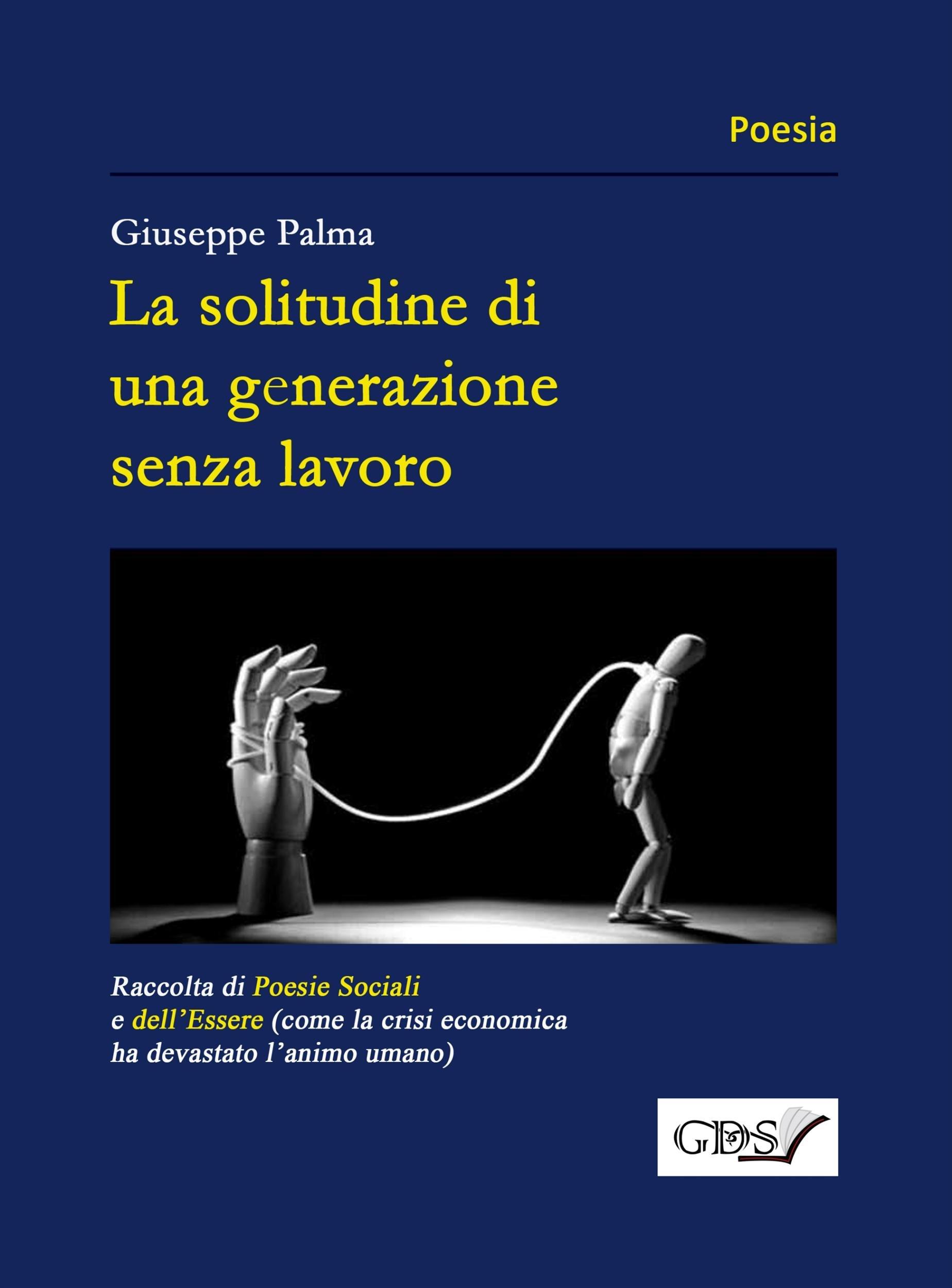 La solitudine di una generazione senza lavoro (Italian Edition)