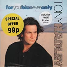 """For Your Blue Eyes Only - Tony Hadley 7"""" 45"""