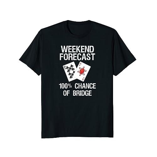 5e3c5cac9db Bridge T-Shirt - Funny Bridge Card Game Forecast