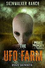 Skinwalker Ranch: The UFO Farm (Volume 4)