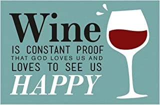 Benjamin Franklin Quote - Wine is Proof (16x24 Giclee Gallery Print, Wall Decor Travel Poster)