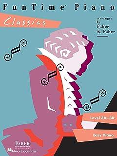 安くて良いFunTime Piano Classics –レベル3A-3B(Funtime Piano)(英語版)買う