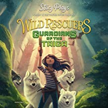 Wild Rescuers (Guardians of the Taiga series, Book 1)