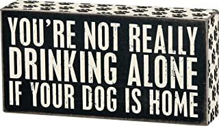 "Primitives by Kathy 23477 Paw Print Trimmed Box Sign, 8"" x 4"", Drinking Alone"