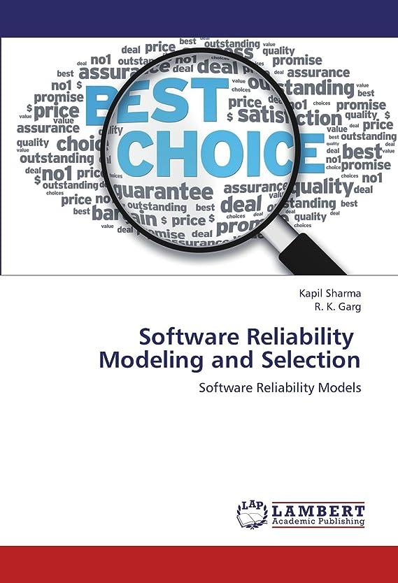 溶ける土地ジョリーSoftware Reliability Modeling and Selection