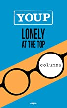 Lonely at the top (Dutch Edition)