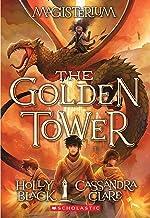 The Golden Tower (Magisterium #5) (5)