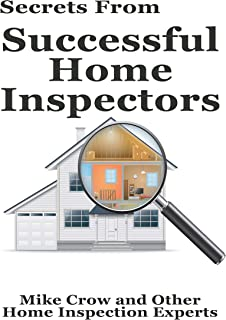 Secrets from Successful Home Inspectors