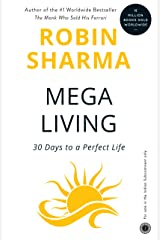 MegaLiving: 30 Days To A Perfect Life Kindle Edition