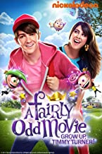 A Fairly OddParents Movie: Grow Up Timmy Turner