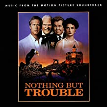 Nothing But Trouble (Music From The Motion Picture Soundtrack)