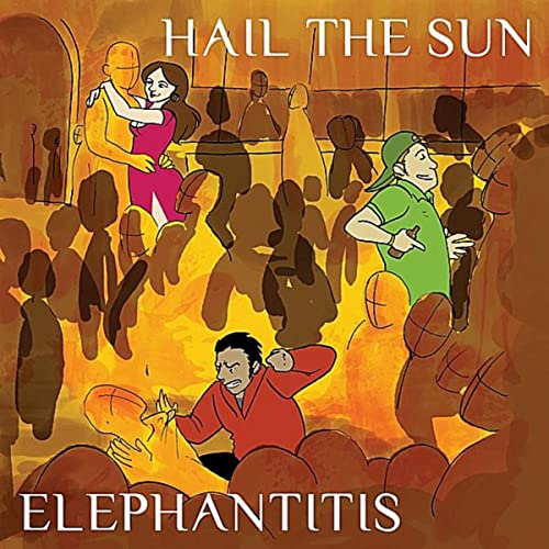 hail the sun elephantitis ep