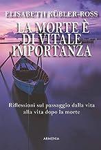 La morte è di vitale importanza (Italian Edition)