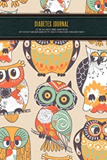 Diabetes Journal - T1d - Owl Daily Diabetes Journal Logbook for Kids - Easy to Use Daily Blood Sugar Logbook for Type 1 Di...