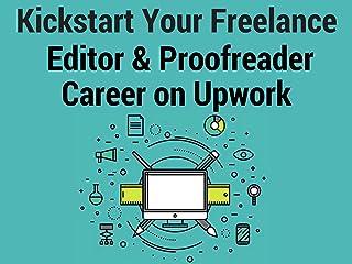 Kickstart a Freelance Editor & Proofreader Career on Upwork