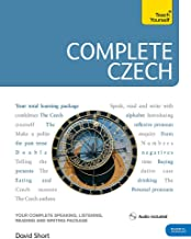 Complete Czech Beginner to Intermediate Course: Learn to read, write, speak and understand a new language (Teach Yourself)