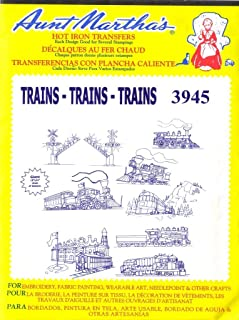 All Aboard! Trains Trains Trains Aunt Martha's Hot Iron Embroidery Transfer