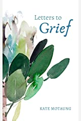 Letters to Grief Kindle Edition