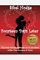 Fourteen Days Later: A fun laugh out loud romantic comedy (Helen Grey Book 1) Kindle Edition