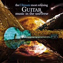 The Ultimate Most Relaxing Classical Guitar Music In The Universe