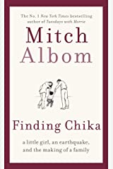 Finding Chika: A heart-breaking and hopeful story about family, adversity and unconditional love Kindle Edition