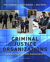 Cengage Learning eBook (with InfoTrac) for Stojkovic/Kalinich/Klofas' Criminal Justice Organizations: Administration and Management, 5th Edition