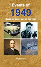 Events of 1949: News for every day of the year
